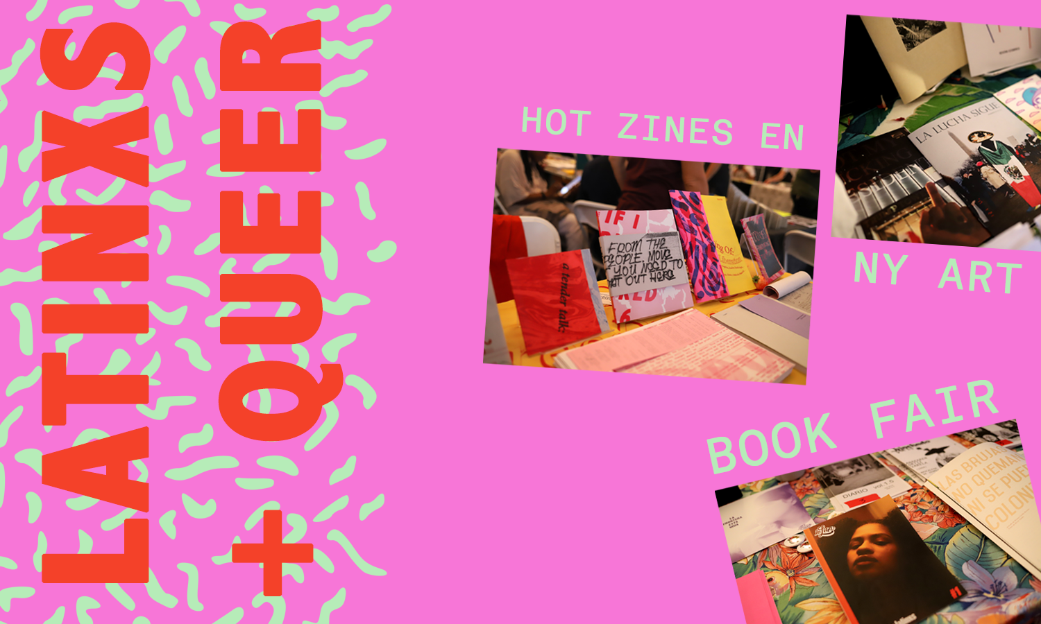 Latinxs + Queer: Hot zines en NY Art Book Fair